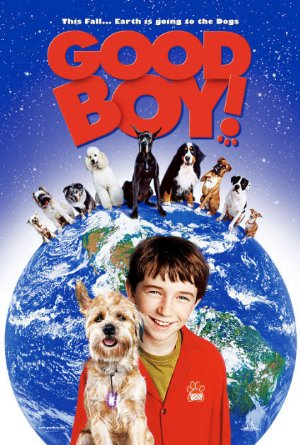 Watch Good Boy 2003 Full Movie In Hd Tatgroshewa2012